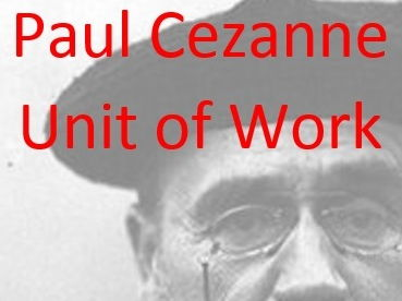 Cezanne Unit of Work.