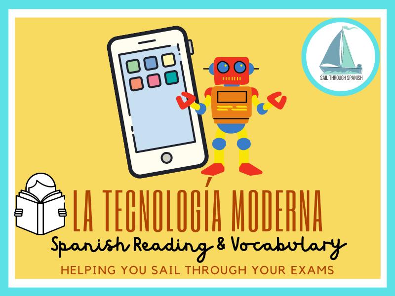 La tecnología moderna: Reading & Vocab Practice