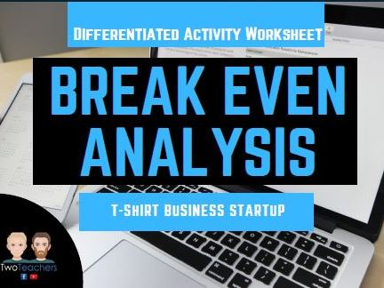 Break Even Analysis Activity | T-Shirt Business - Differentiated with Answers