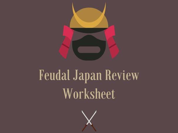 Feudal Japan Review Worksheet
