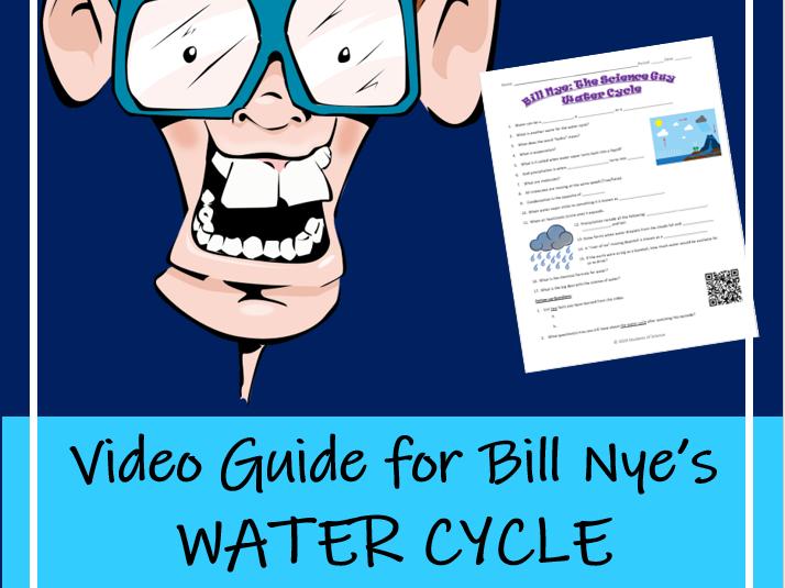 Bill Nye WATER CYCLE (Video Worksheet)