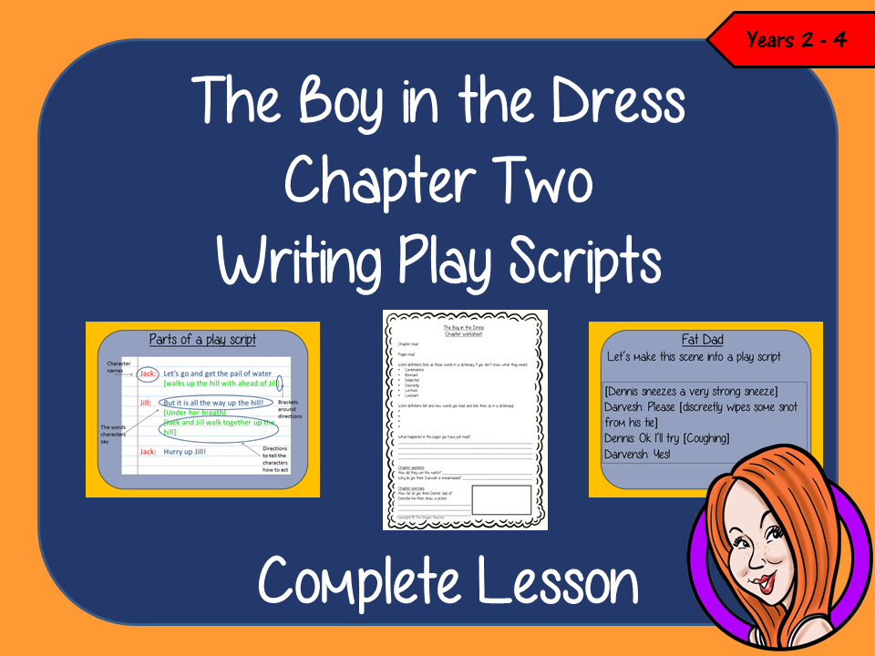Writing Play Scripts Lesson  – The Boy in the Dress