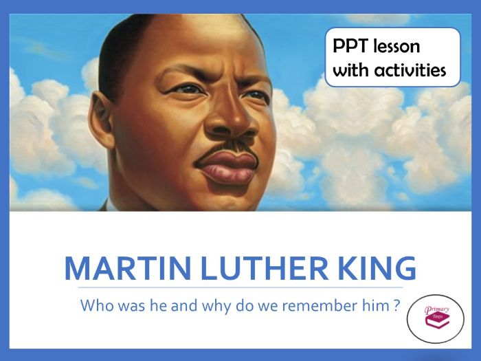 Martin Luther King Lesson with PPT and Activities