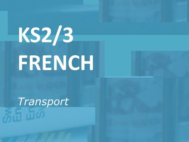 KS2/3 French: Transport.  Online Vocabulary activities