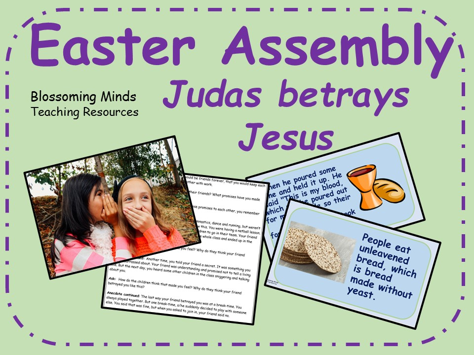 Easter Assembly - Betrayal