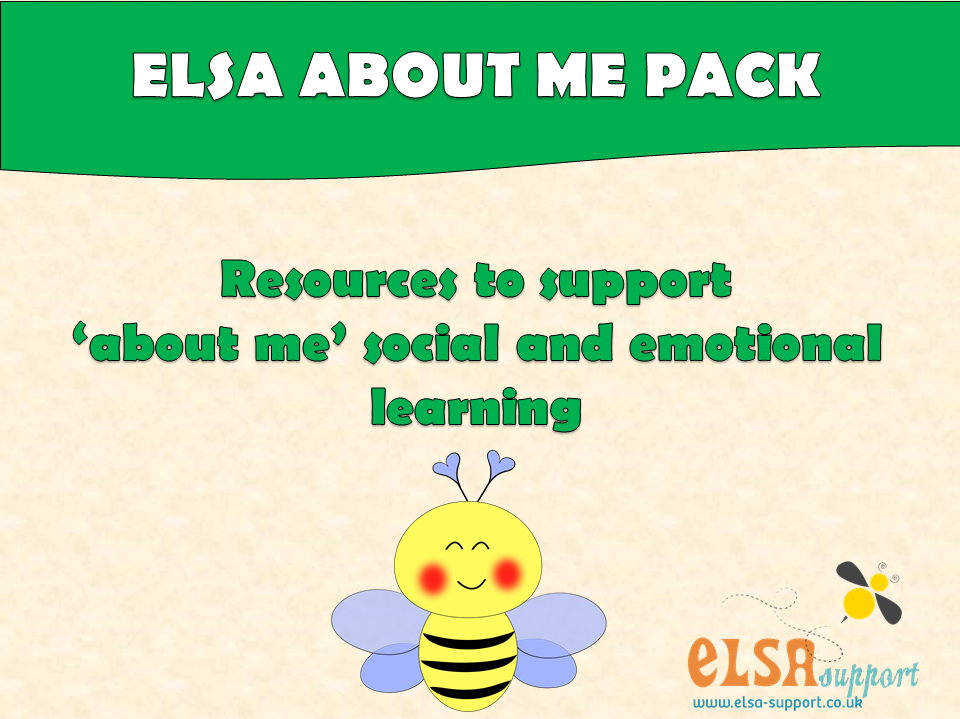 ELSA  SUPPORT ALL ABOUT ME PACK - self esteem, resilience, emotions, pshe