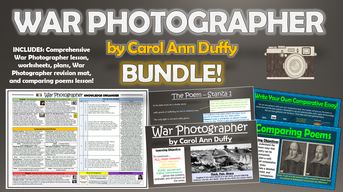 War Photographer - Carol Ann Duffy - Bundle!