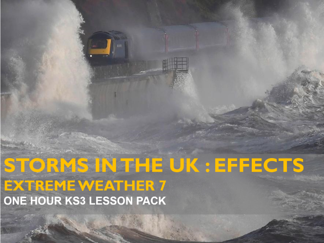 Extreme Weather 7 : Storms in the UK - Effects (KS3)