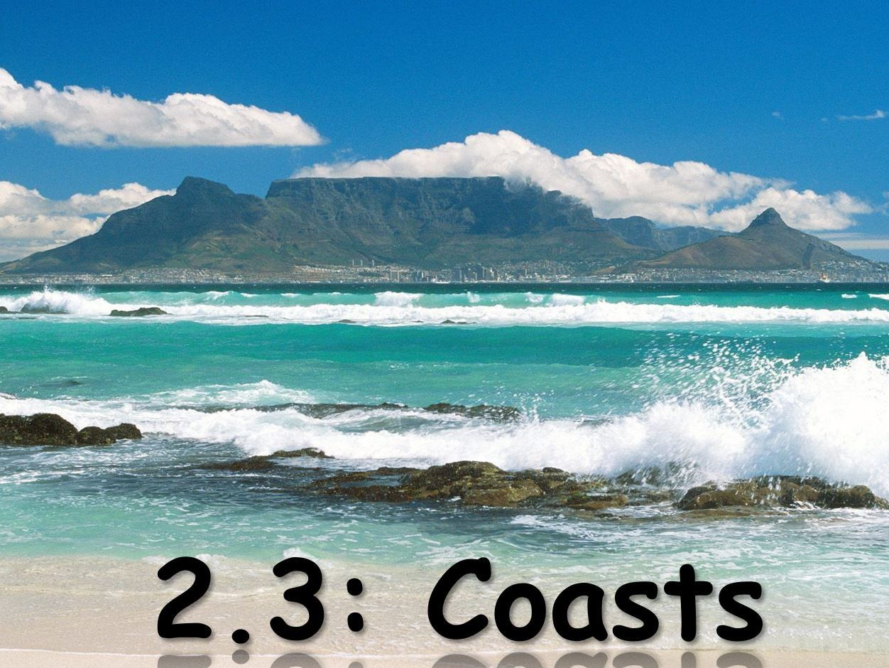 IGCSE Geography - Coasts - Full Set of Lessons