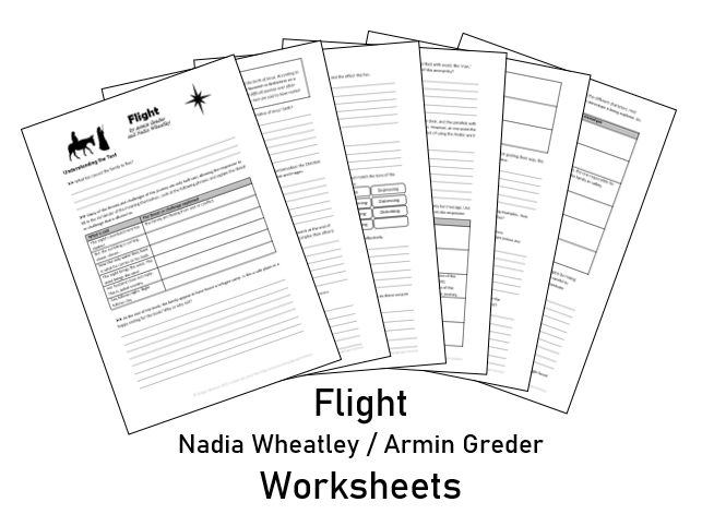Flight ~ Nadia Wheatley & Armin Greder ~ Worksheets