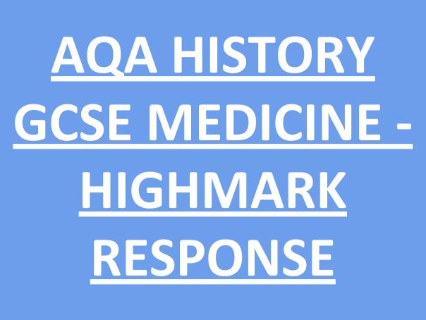 AQA GCSE History - Medicine/Britan Health and the People - Top Mark response