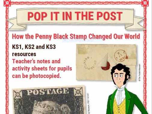 Pop It In The Post: How The Penny Black Stamp Changed Our World (KS1/2/3)