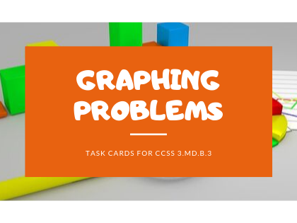 Graphing Problems-Math Task Cards