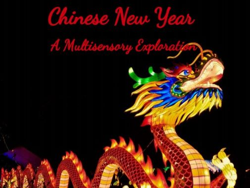 Chinese New Year - A Multisensory Exploration