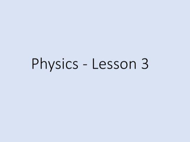 Physics GCSE - Tuition lesson 3 (Power Point)