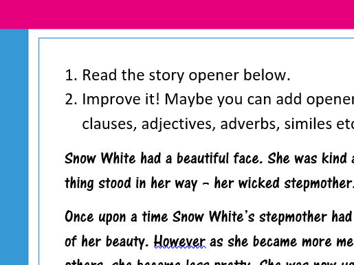 Improve/uplevel the story opener - chn to edit and improve - great for an online task/Guided reading