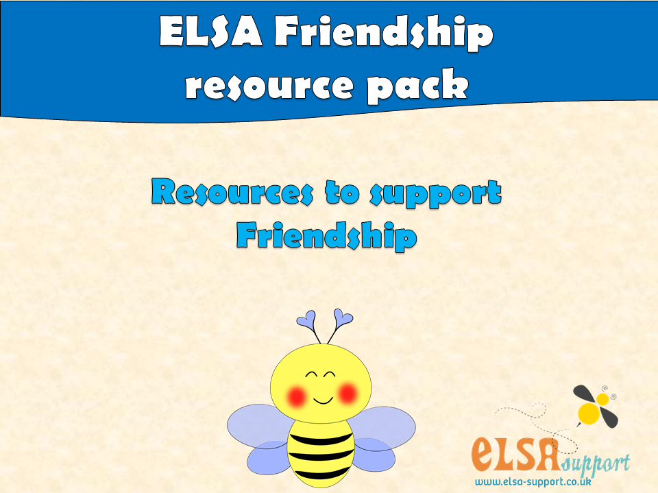 ELSA SUPPORT FRIENDSHIP RESOURCE PACK
