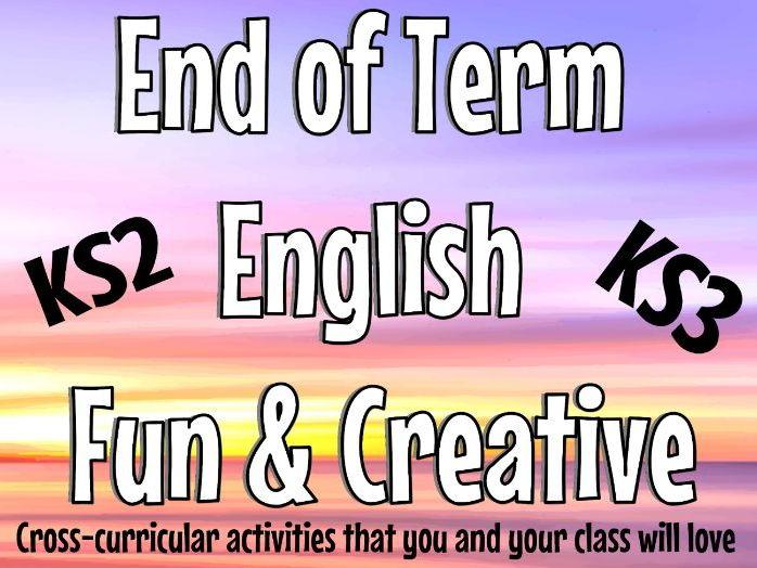 End of Term English KS2 & KS3 End of Term Literacy