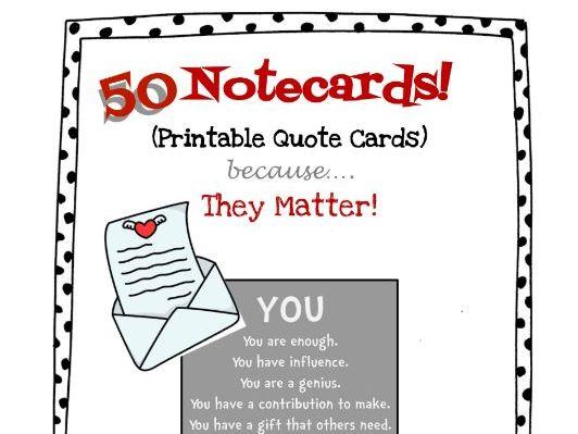 photo about Note Cards Printable identified as Yourself Make any difference - 50 Inspiring Estimate printable notecards!