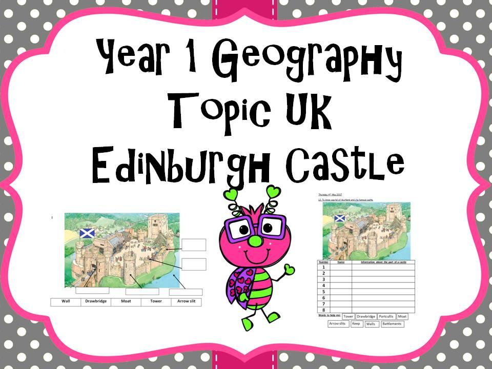 Year 1 Features of a castle (Scotland Edinburgh Castle)