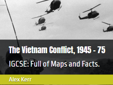 IGCSE Edexcel The Vietnam Conflict, 1945 - 75 Chapter 3 Escalation of the War
