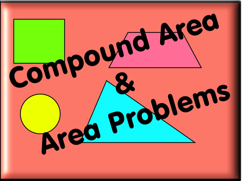 Mixed Area, Compound Areas and Problems - With Answers