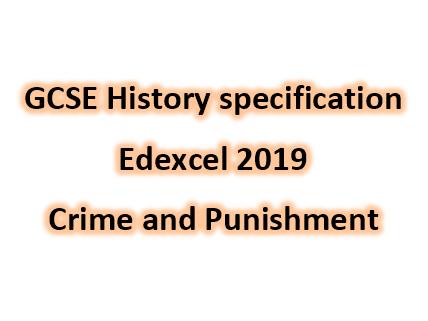Edexcel GCSE History Crime and Punishment