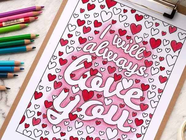 I will always love you - Coloring Page | Printable PDF coloring page for Valentine's or Mother's Day
