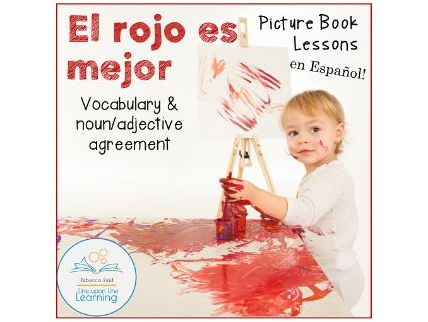 "Spanish Noun/Adjective Agreement Lesson ""El rojo es mejor"""