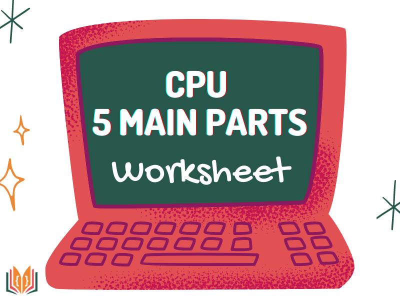 The CPU Worksheet |ALU CU CACHE BUSES CLOCK