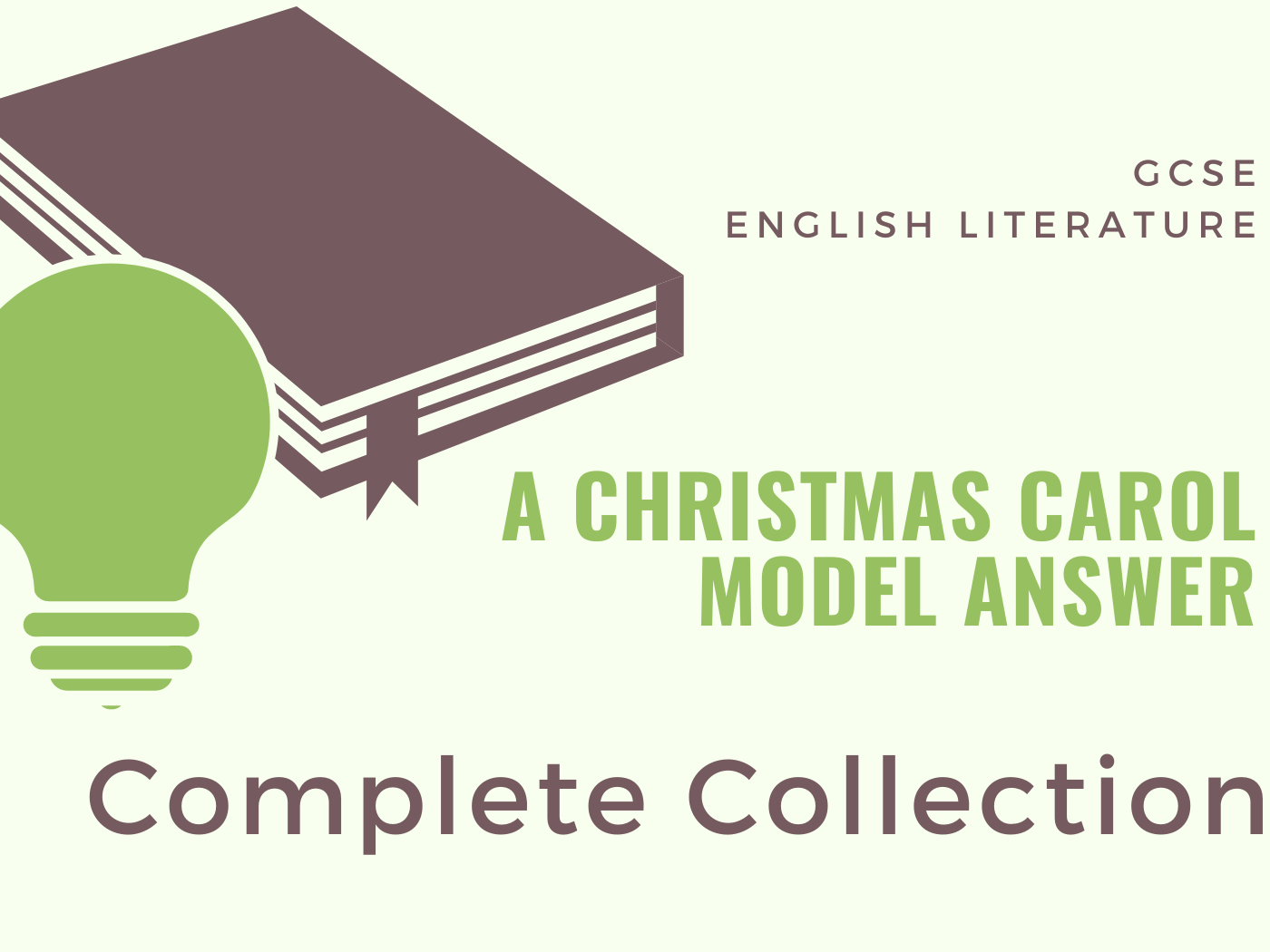 A Christmas Carol - Model Answers: Complete Collection