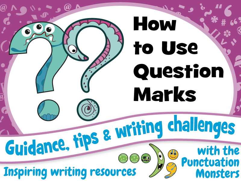 Punctuation: How to Use Question Marks