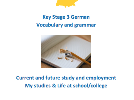 Key Stage 3 German - School - vocabulary and grammar