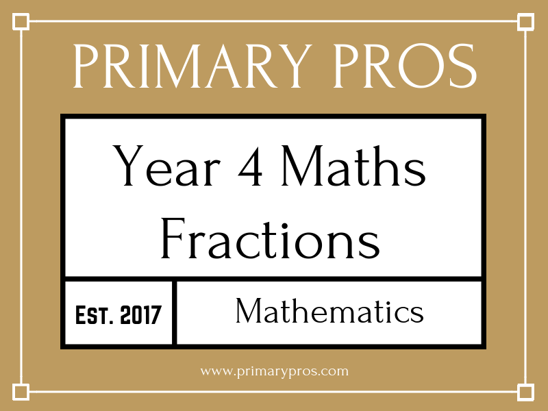 Fractions Year 4