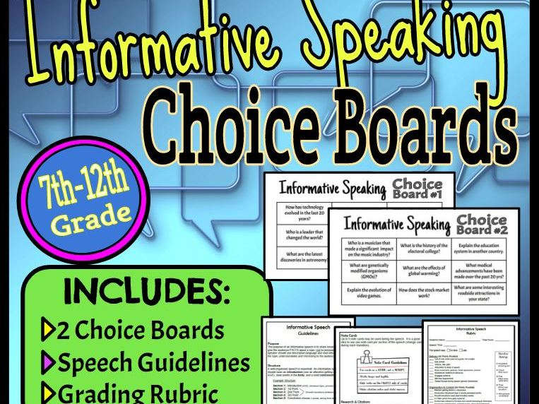 Informative Speaking Choice Boards, Speech Guidelines & Rubric