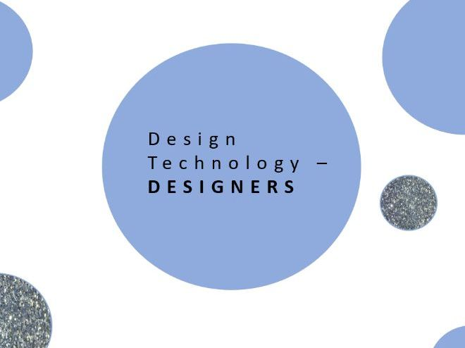 Design Technology | Key Designers | PPT and Activities
