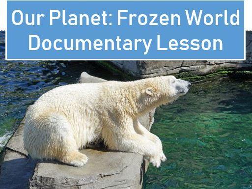 Our Planet - Frozen World Lesson