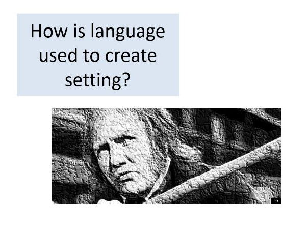 Year 9 'A Christmas Carol' - How is language used to create setting?