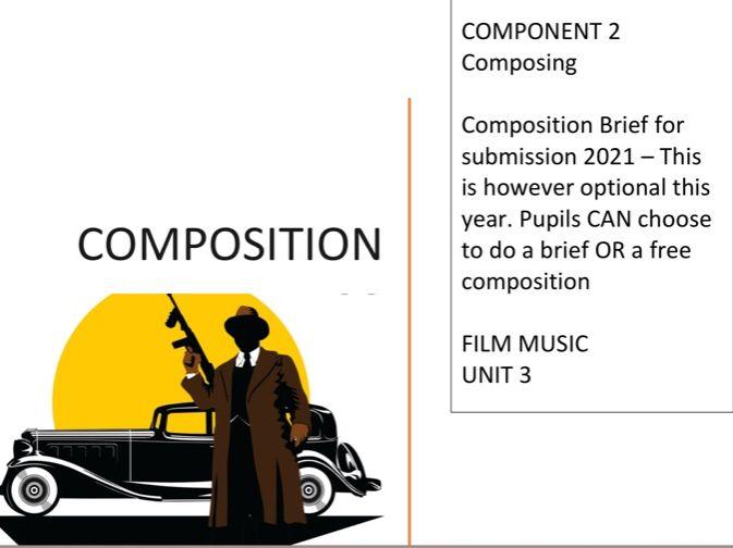 EDUQAS MUSIC Film Music (Car chase/gangster) Composing Advice
