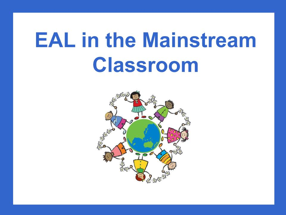 EAL/ESL in the mainstream Classroom - Complete Guide | Teaching Resources