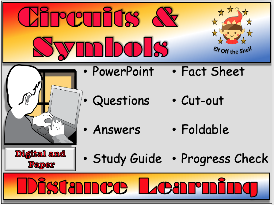 Current Electricity - Circuits and Symbols Distance Learning and Home Learning for KS2