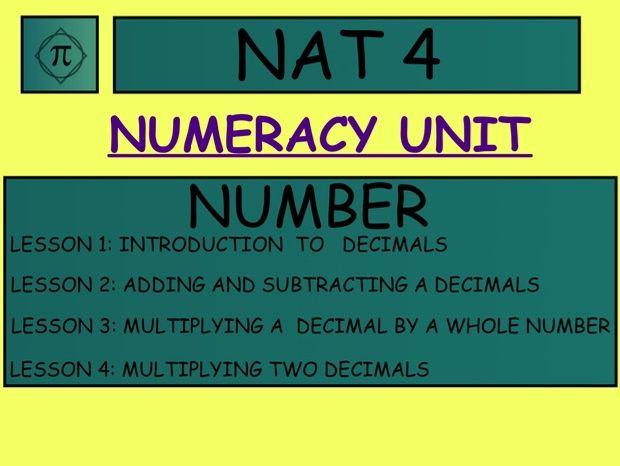 NATIONAL 4 NUMERACY UNIT DECIMAL. P5 P6 P7 S1 S2 S3 S4