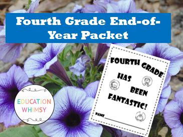 Fourth Grade was Fantastic! End-of-Year Packet