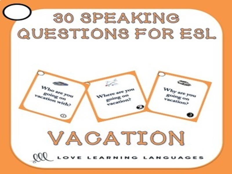 30 conversation starters and speaking prompts - Vacation