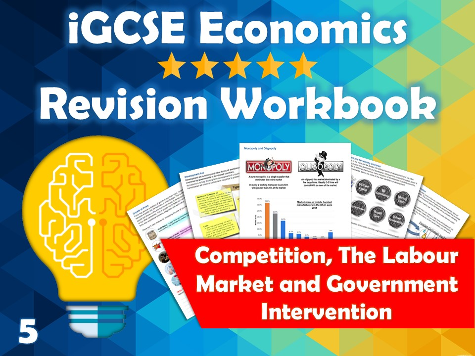 Competition and the Labour Market Revision Guide / Workbook - iGCSE Economics - Monopoly, Min Wage..