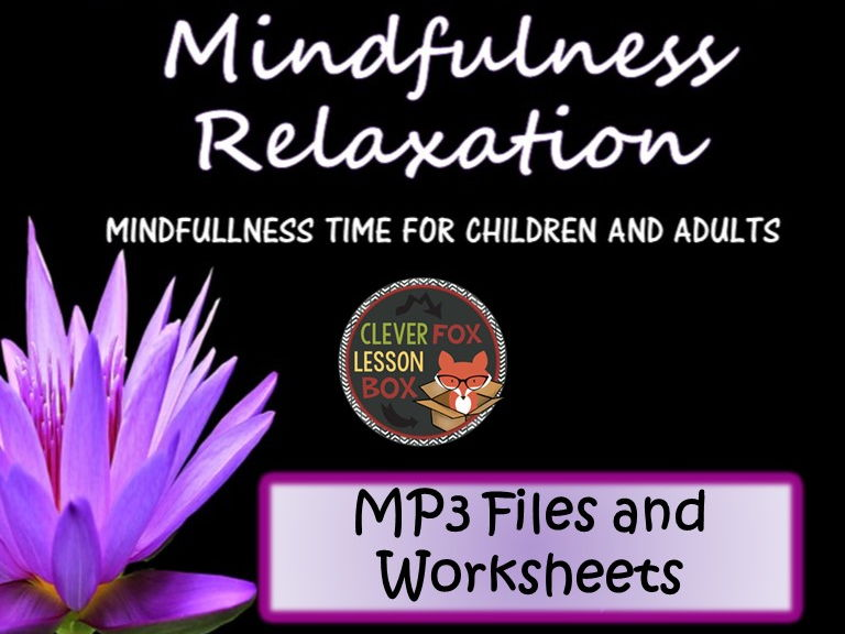Class Meditation Mindfulness MP3 and Worksheets
