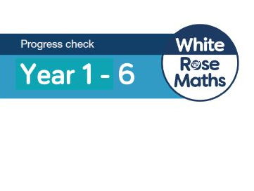 White Rose Maths - Autumn Assessments 2017 - Mixed Age