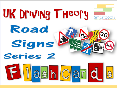 FLASHCARDS Series - Driving Theory ROAD SIGNS Series 2