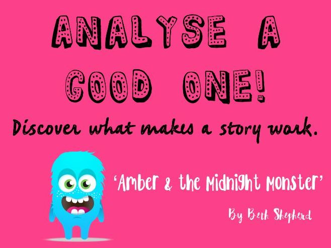 Explore a Good One - Look at short story and identify what writing tools/ ingredients are used.