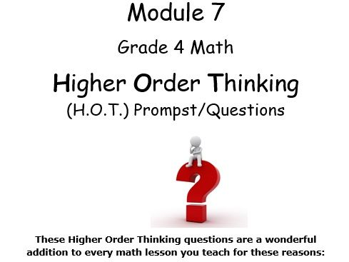 Grade 4 Math Module 7 Higher Order Thinking (HOT) Questions/Writing Prompts!